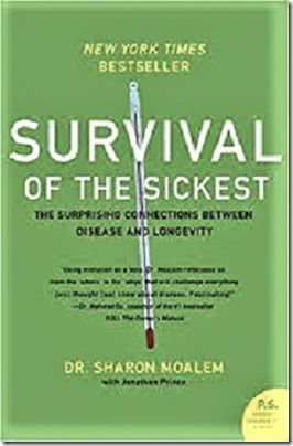 The Survival of The Sickest